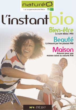 Catalogue produits bio L'INSTANT BIO N°4 – Été 2017