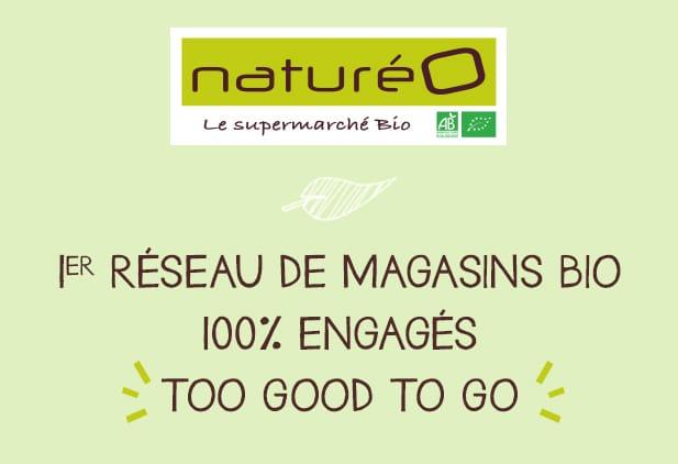 Too Good To Go : 100% des magasins naturéO engagés!