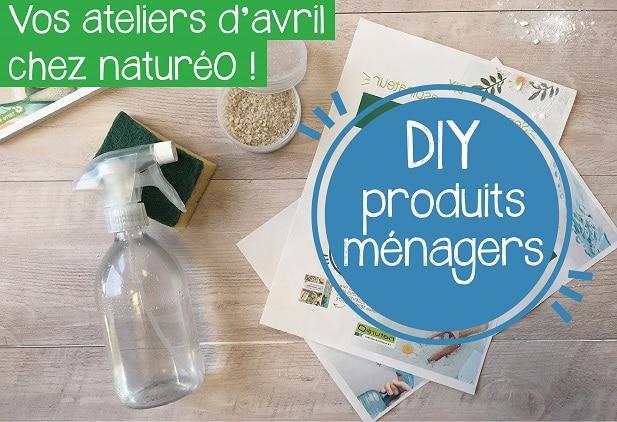 DIY AVRIL : Produits ménagers