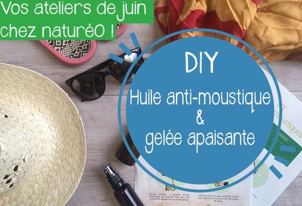 DIY JUIN: Gelée après-soleil & huile anti-moustique